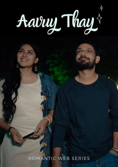 Aavuy Thay | Romantic Webseries